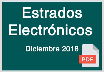 Estrados Electrónicos Diciembre 2018