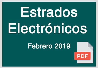 Estrados Electrónicos Febrero 2019