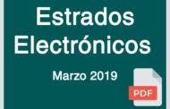 Estrados Electrónicos Marzo 2019