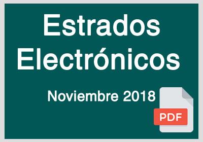 Estrados Electrónicos Noviembre 2018