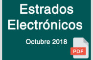 Estrados Electrónicos Octubre 2018
